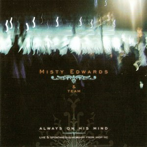 Misty Edwards альбом Always On His Mind