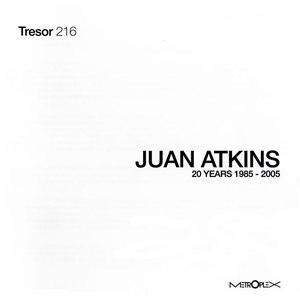 Juan Atkins альбом 20 Years 1985 - 2005
