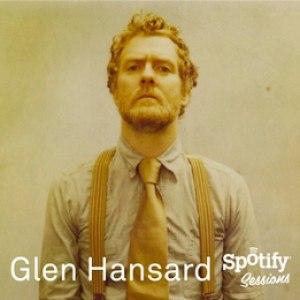 Glen Hansard альбом Spotify Sessions