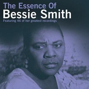 Bessie Smith альбом The Essence of Bessie Smith