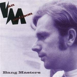 Van Morrison альбом Bang Masters