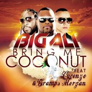 Big Ali альбом Bring Me Coconut