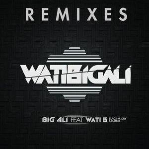 Big Ali альбом WatiBigali Remixes