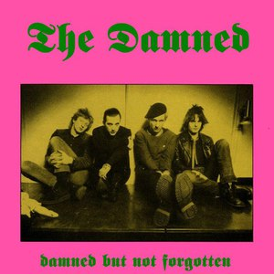The Damned альбом Damned But Not Forgotten