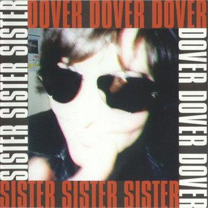 Dover альбом Sister