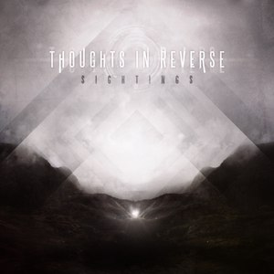 Thoughts In Reverse альбом Sightings - EP