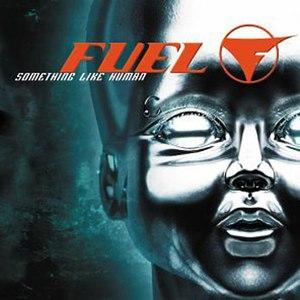 Fuel альбом Something Like Human