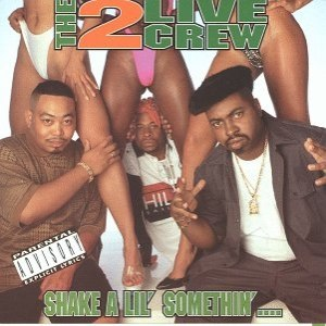 2 Live Crew альбом Shake A Lil' Somethin'