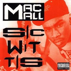Mac Mall альбом Sic Wit Tis