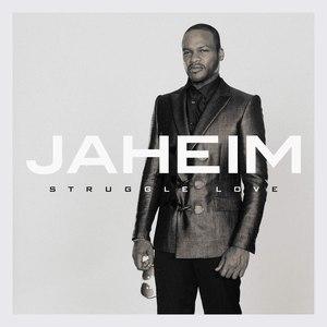 Jaheim альбом Struggle Love