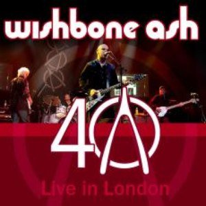 Wishbone Ash альбом 40th Anniversary Concert - Live In London