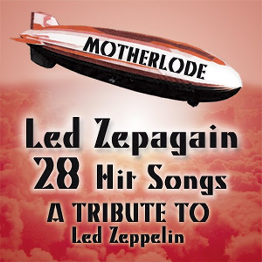 Led ZepAgain альбом Motherlode: A Tribute to Led Zeppelin