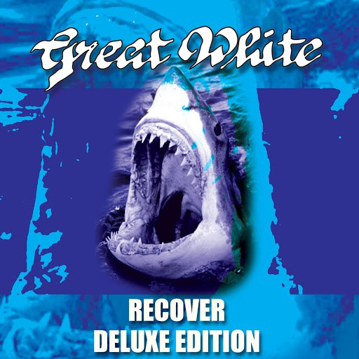 Great White альбом Recover - Deluxe Edition