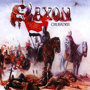 Saxon альбом Crusader [Digitally Remastered + Bonus Tracks]