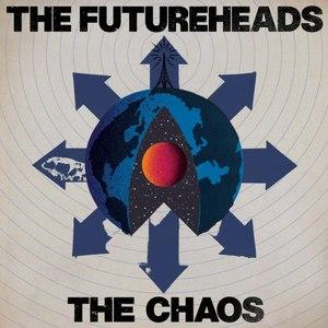The Futureheads альбом The Chaos