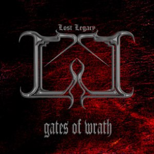 Lost Legacy альбом Gates Of Wrath