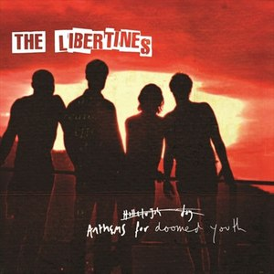 The Libertines альбом Anthems For Doomed Youth (Deluxe)