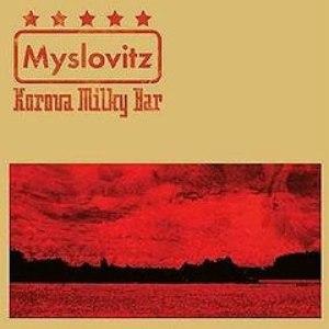 Myslovitz альбом Korova Milky Bar