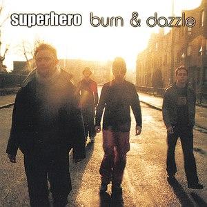 Superhero альбом Burn & Dazzle