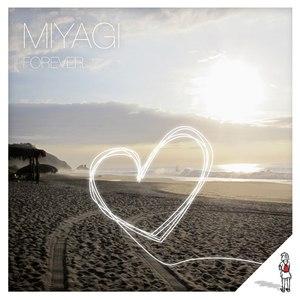 Miyagi альбом Forever