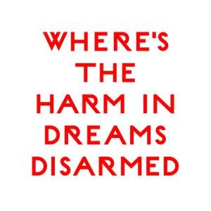 Cut City альбом Where's The Harm In Dreams Disarmed
