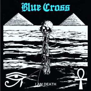 Blue Cross альбом I Am Death