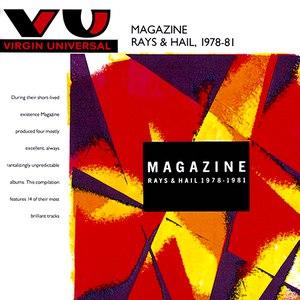Magazine альбом Rays And Hail 1978-81