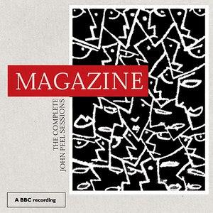 Magazine альбом The Complete John Peel Sessions
