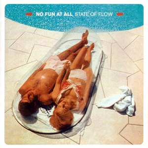 No Fun At All альбом State of Flow