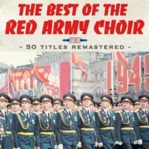 The Red Army Choir альбом The Best of the Red Army Choir (50 hits remastered)
