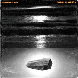 Against Me! альбом Total Clarity