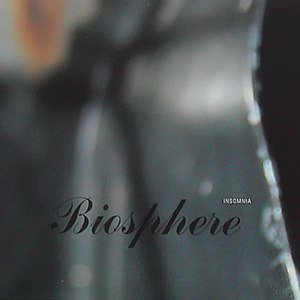 Biosphere альбом Insomnia