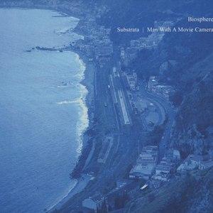 Biosphere альбом Substrata 2