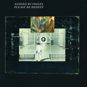 Guided By Voices альбом Please Be Honest