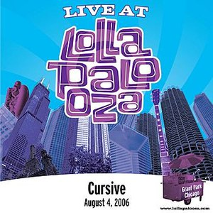 Cursive альбом Live at Lollapalooza 2006: Cursive