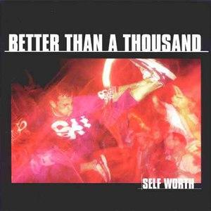 Better Than A Thousand альбом Self Worth