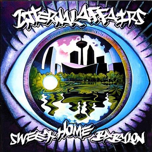 Internal Affairs альбом Sweet Home Babylon