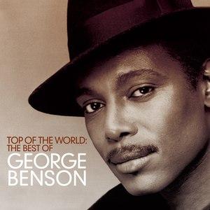 George Benson альбом Top Of The World: The Best Of George Benson