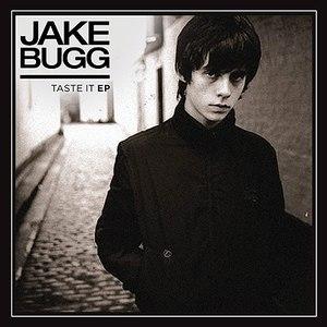 Jake Bugg альбом Taste It