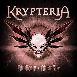 Krypteria альбом All Beauty Must Die