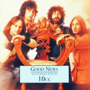10CC альбом Good News - An Introduction To 10CC