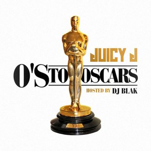 Juicy J альбом O's To Oscars
