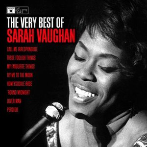 Sarah Vaughan альбом Sarah Vaughan - The Very Best Of