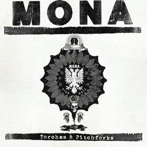 Mona альбом Torches & Pitchforks
