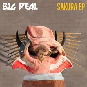 Big Deal альбом Sakura EP