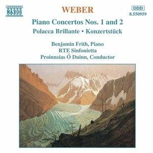 Carl Maria Von Weber альбом Weber: Piano Concertos Nos. 1 and 2 / Polacca Brillante