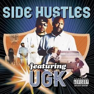 UGK альбом Side Hustles