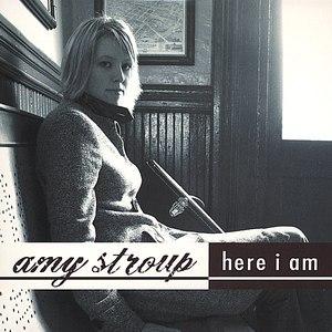 Amy Stroup альбом Here I Am