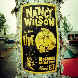 Nancy Wilson альбом LIVE AT McCABES GUITAR SHOP