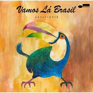 Jazztronik альбом Vamos La Brasil